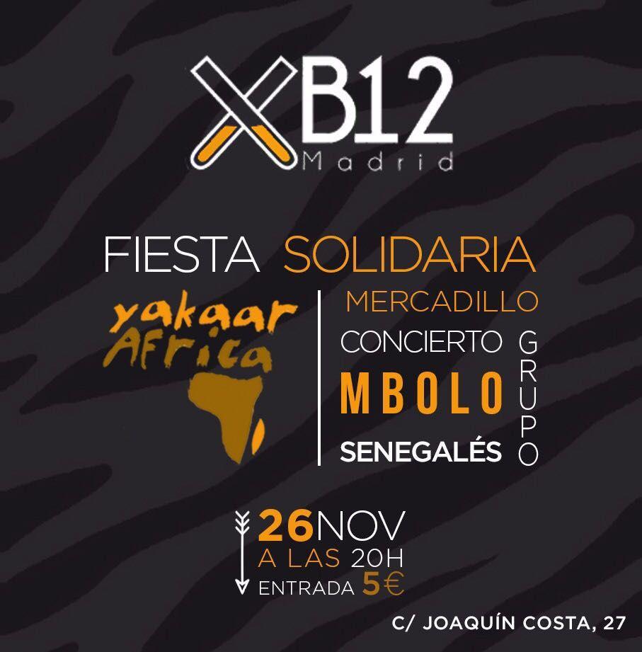 FIESTA DE YAKAAR ÁFRICA EN B12. Madrid